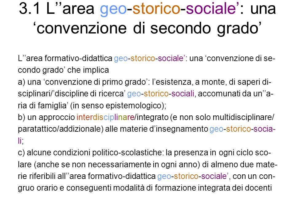 3.1 L''area geo-storico-sociale': una 'convenzione di secondo grado'