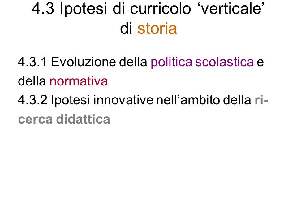 4.3 Ipotesi di curricolo 'verticale' di storia