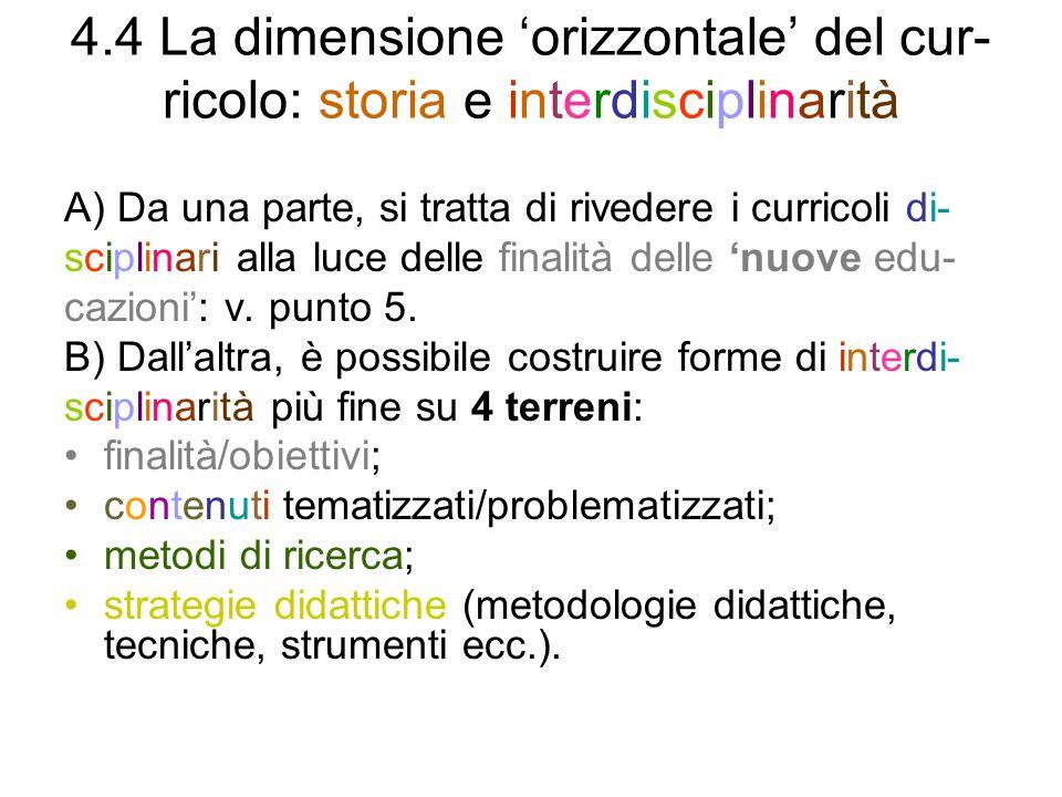 4.4 La dimensione 'orizzontale' del cur-ricolo: storia e interdisciplinarità