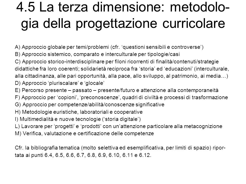 4.5 La terza dimensione: metodolo-gia della progettazione curricolare