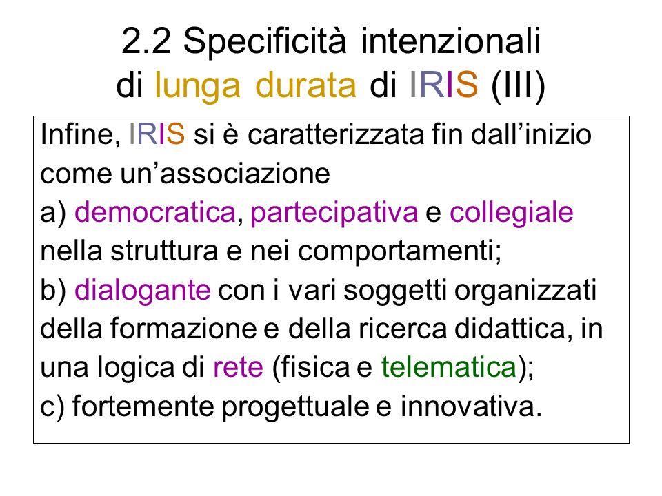 2.2 Specificità intenzionali di lunga durata di IRIS (III)