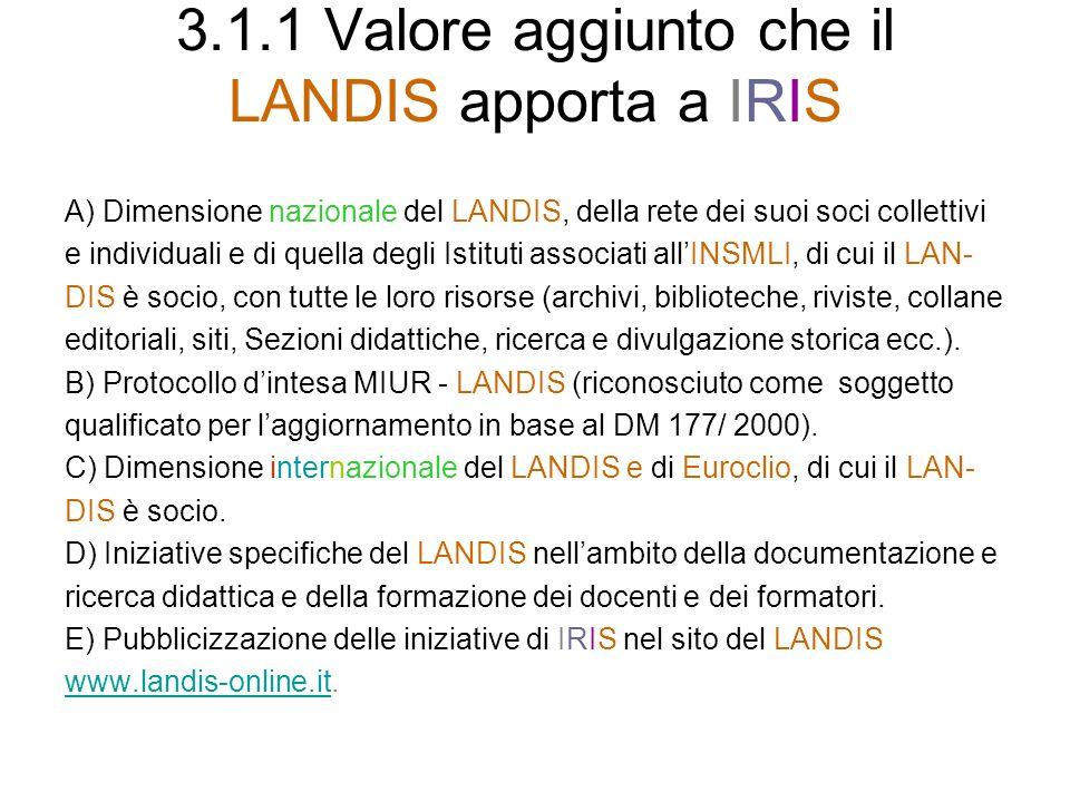 3.1.1 Valore aggiunto che il LANDIS apporta a IRIS