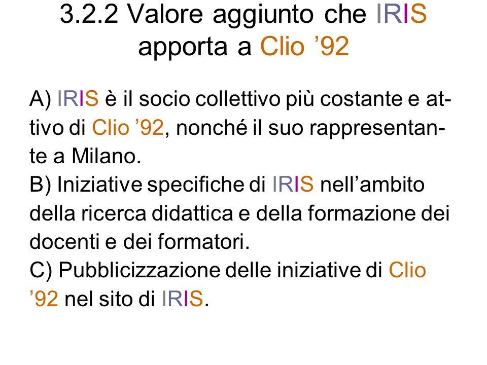 3.2.2 Valore aggiunto che IRIS apporta a Clio '92