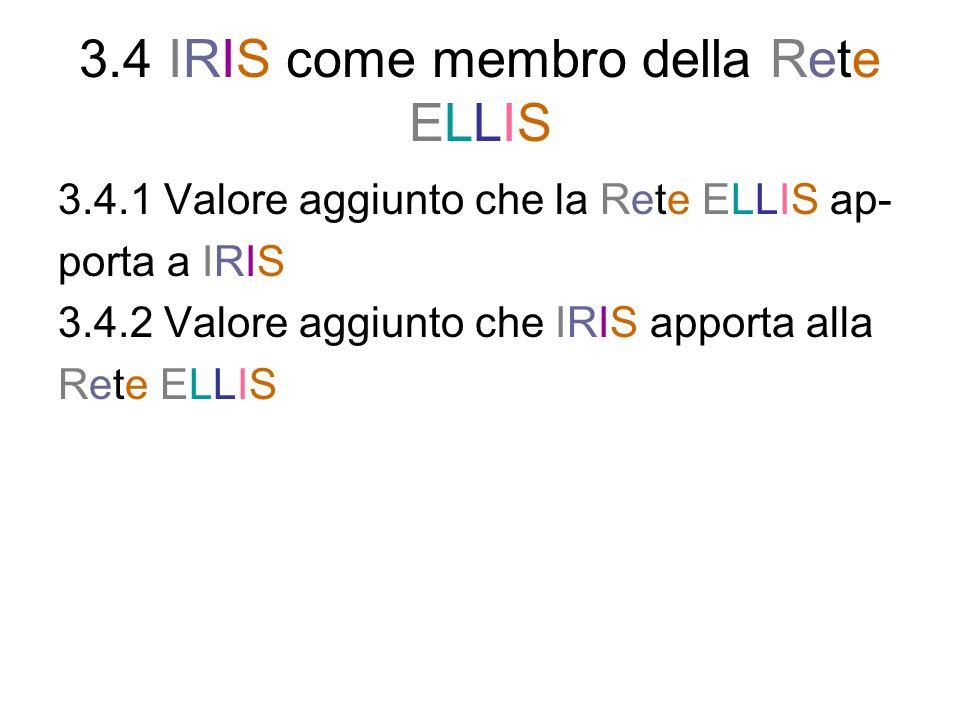 3.4 IRIS come membro della Rete ELLIS