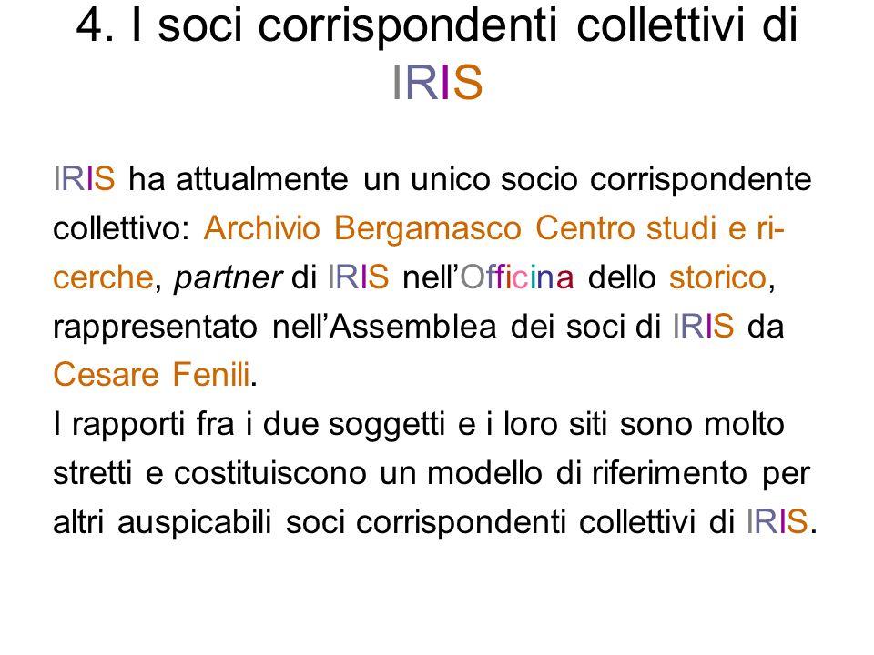 4. I soci corrispondenti collettivi di IRIS