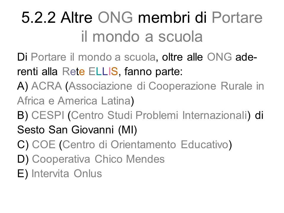 5.2.2 Altre ONG membri di Portare il mondo a scuola