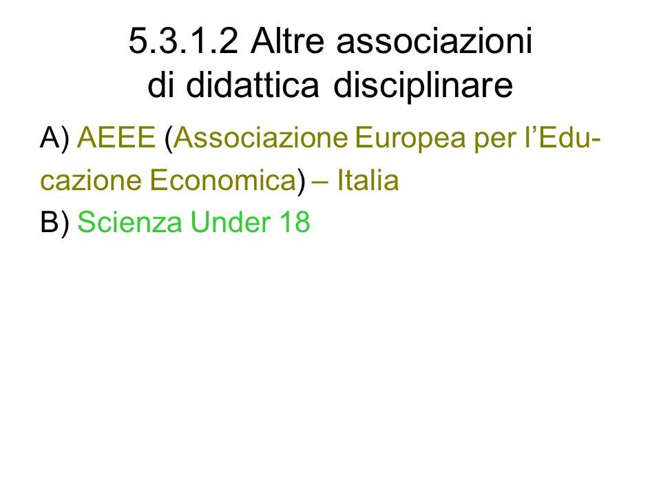 5.3.1.2 Altre associazioni di didattica disciplinare