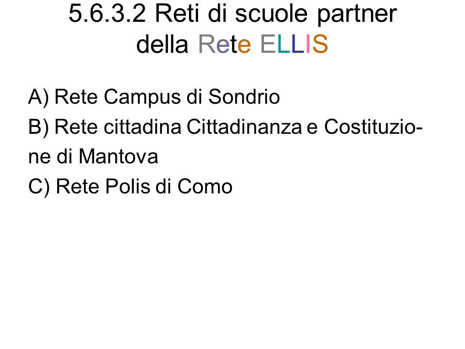 5.6.3.2 Reti di scuole partner della Rete ELLIS