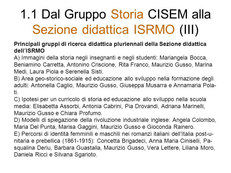 1.1 Dal Gruppo Storia CISEM alla Sezione didattica ISRMO (III)