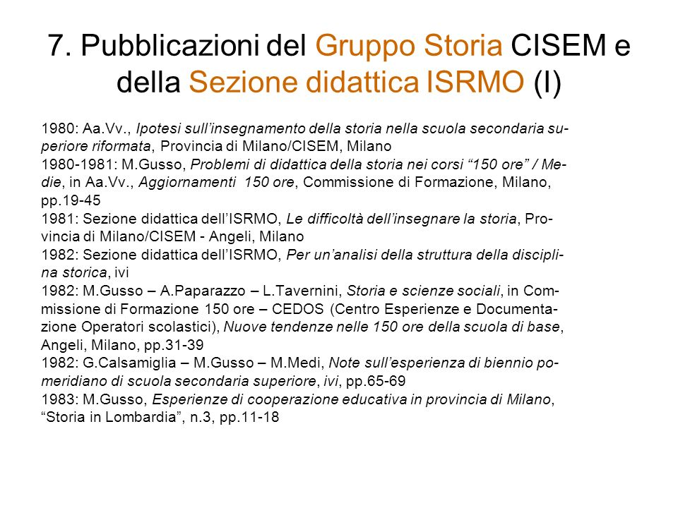 7. Pubblicazioni del Gruppo Storia CISEM e della Sezione didattica ISRMO (I)