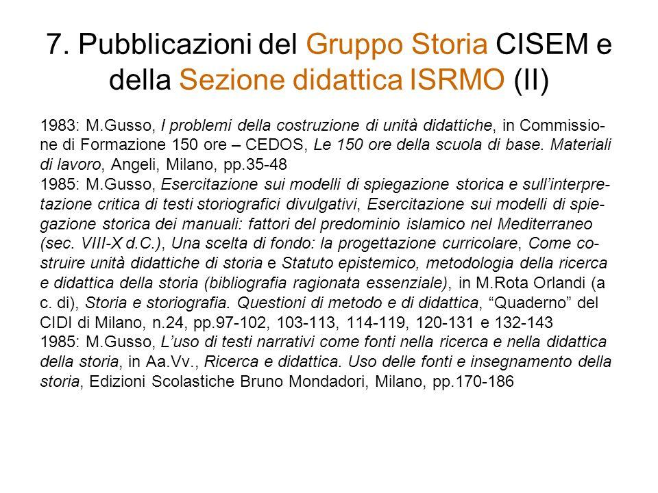 7. Pubblicazioni del Gruppo Storia CISEM e della Sezione didattica ISRMO (II)