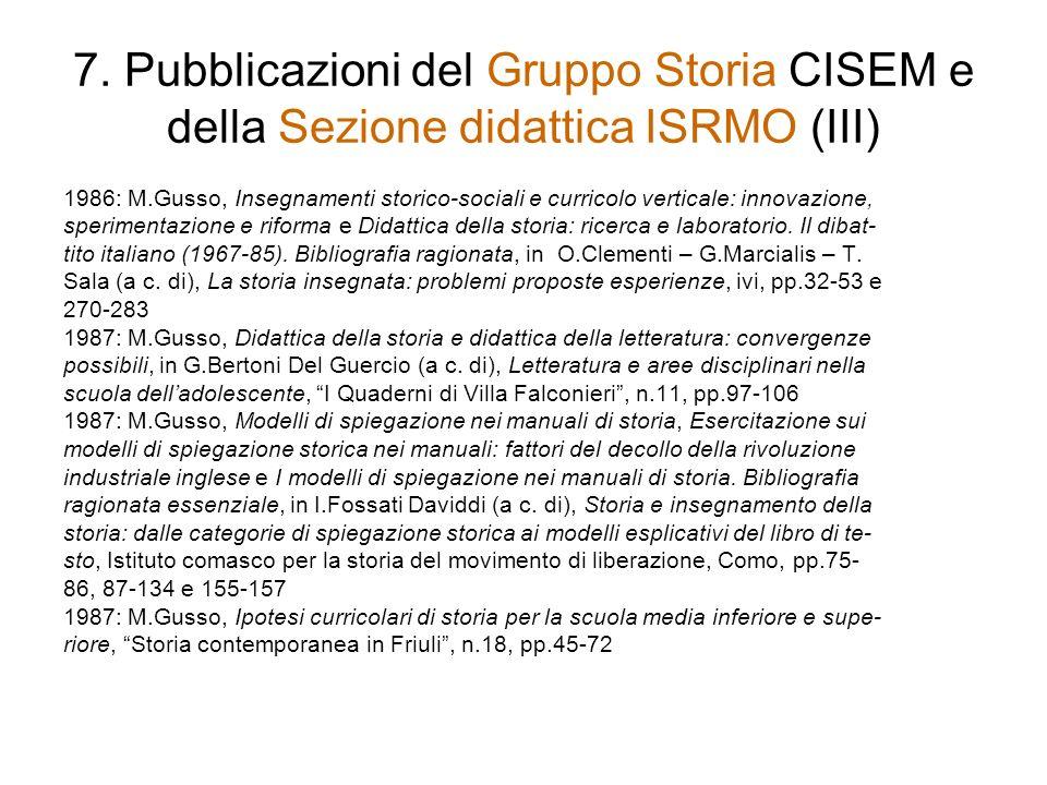 7. Pubblicazioni del Gruppo Storia CISEM e della Sezione didattica ISRMO (III)