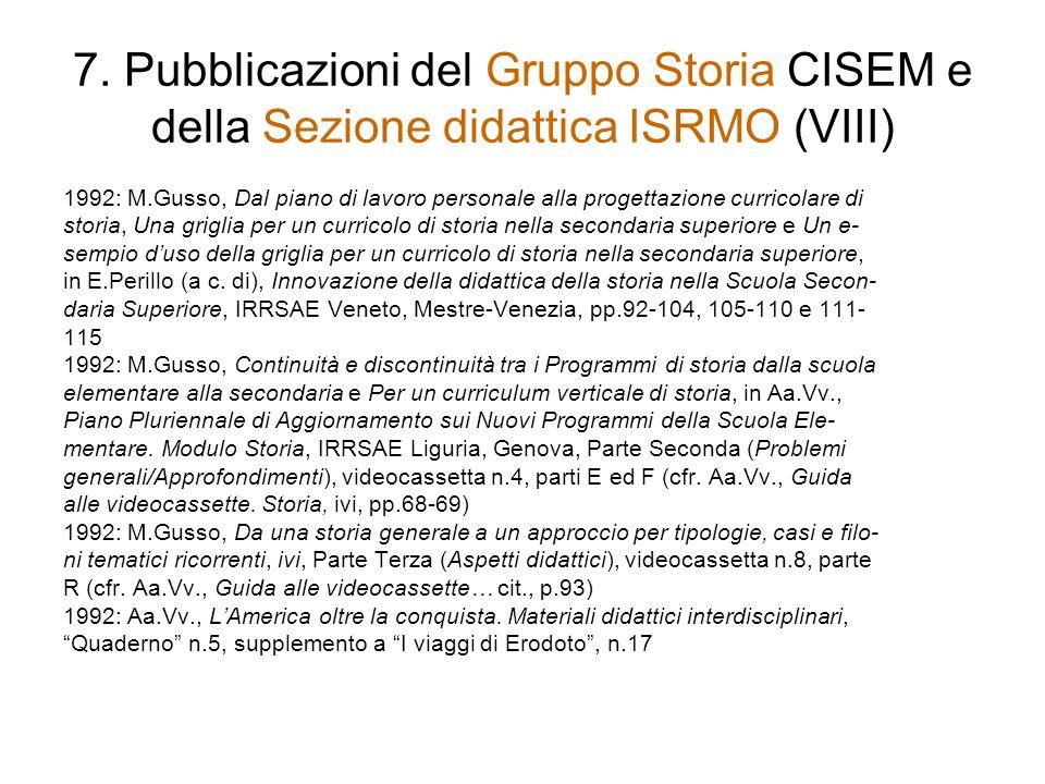7. Pubblicazioni del Gruppo Storia CISEM e della Sezione didattica ISRMO (VIII)