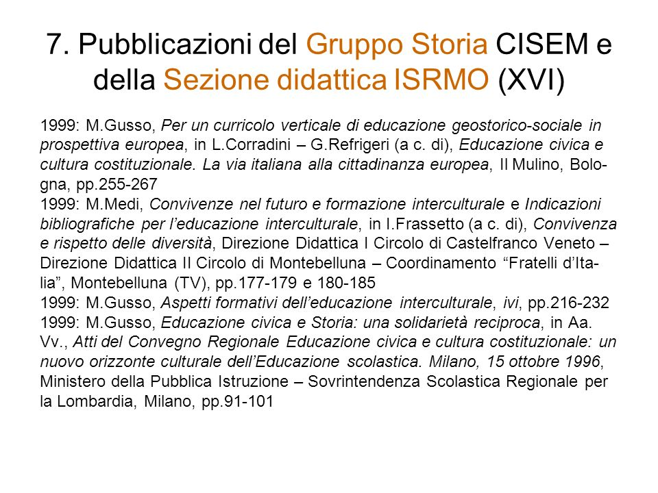 7. Pubblicazioni del Gruppo Storia CISEM e della Sezione didattica ISRMO (XVI)