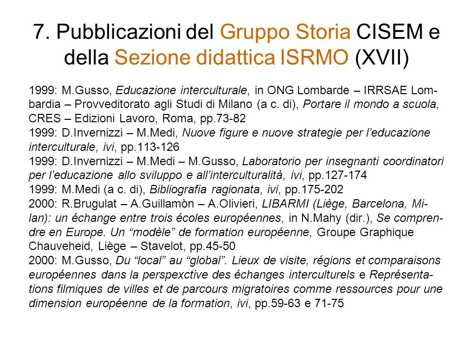 7. Pubblicazioni del Gruppo Storia CISEM e della Sezione didattica ISRMO (XVII)