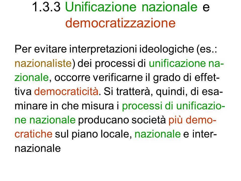 1.3.3 Unificazione nazionale e democratizzazione