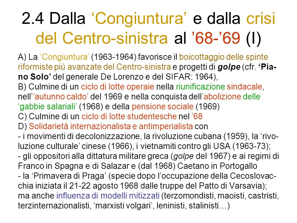 2.4 Dalla 'Congiuntura' e dalla crisi del Centro-sinistra al '68-'69 (I)