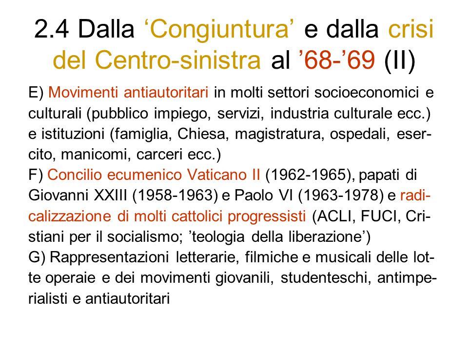 2.4 Dalla 'Congiuntura' e dalla crisi del Centro-sinistra al '68-'69 (II)
