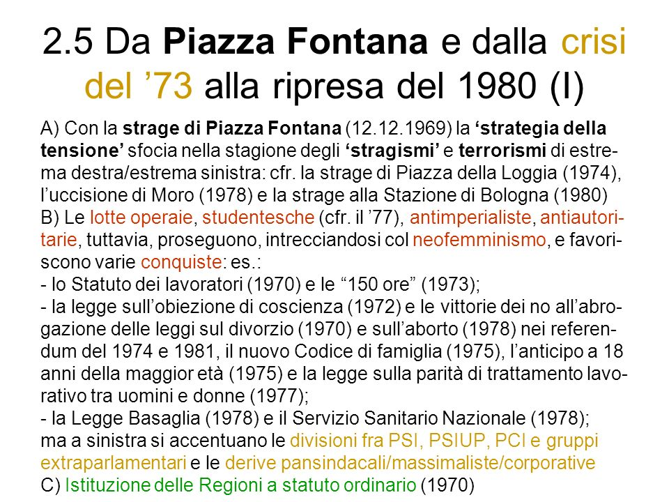 2.5 Da Piazza Fontana e dalla crisi del '73 alla ripresa del 1980 (I)