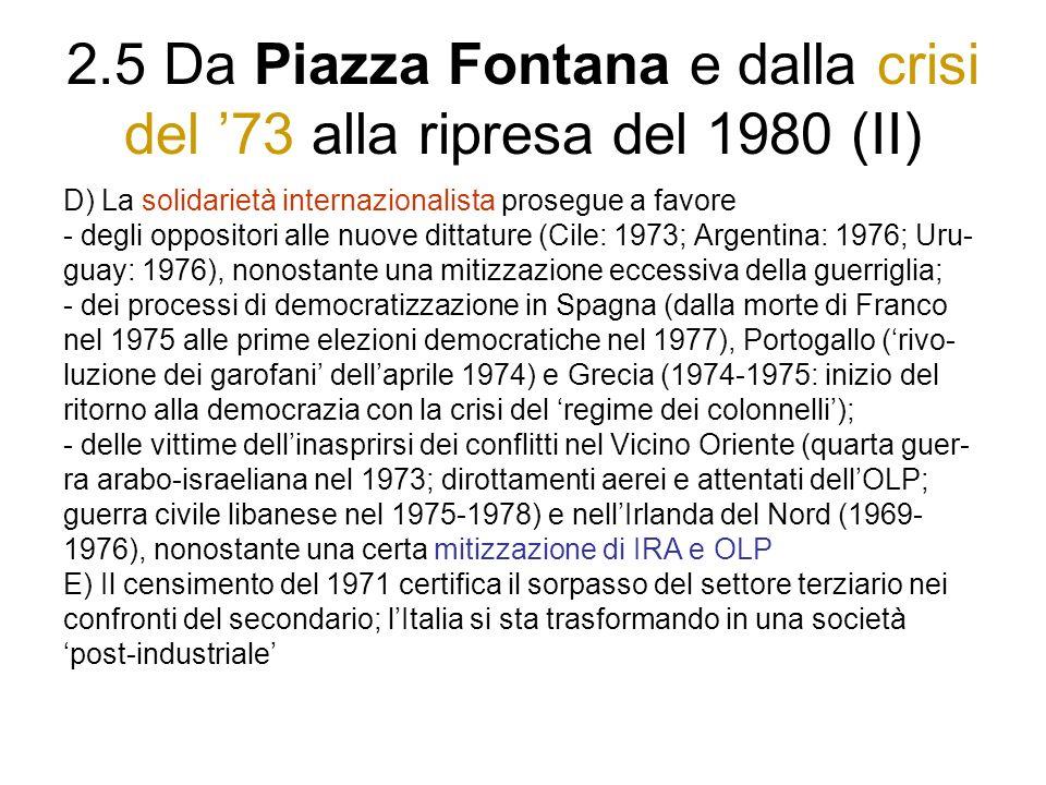 2.5 Da Piazza Fontana e dalla crisi del '73 alla ripresa del 1980 (II)