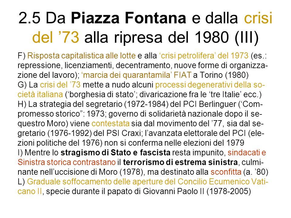 2.5 Da Piazza Fontana e dalla crisi del '73 alla ripresa del 1980 (III)