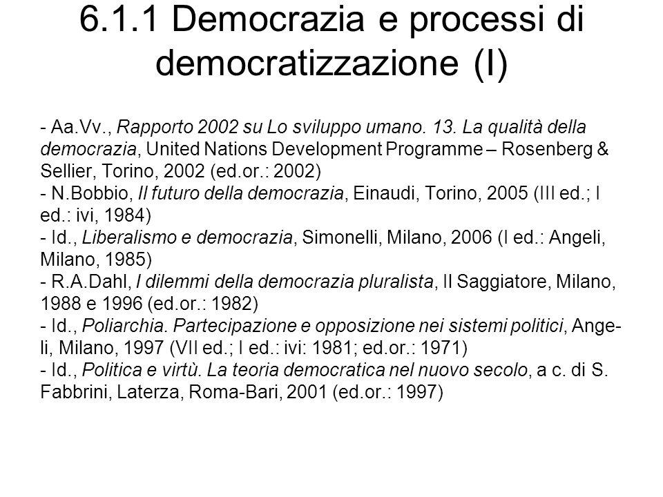6.1.1 Democrazia e processi di democratizzazione (I)