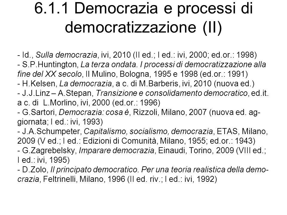 6.1.1 Democrazia e processi di democratizzazione (II)