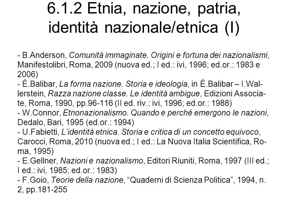 6.1.2 Etnia, nazione, patria, identità nazionale/etnica (I)