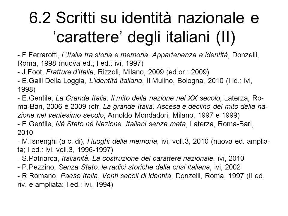6.2 Scritti su identità nazionale e 'carattere' degli italiani (II)