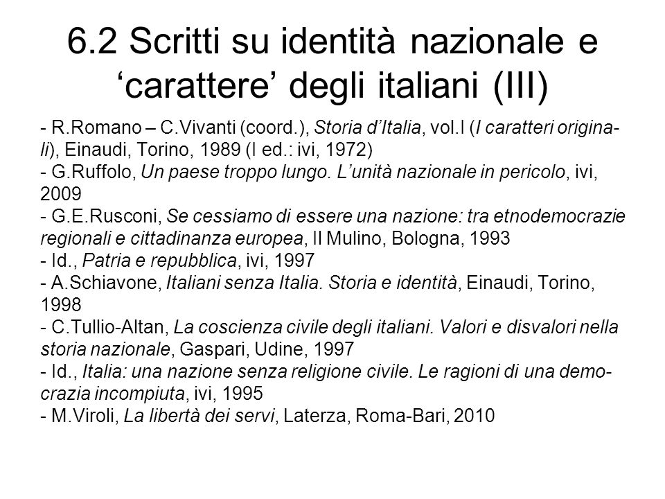 6.2 Scritti su identità nazionale e 'carattere' degli italiani (III)