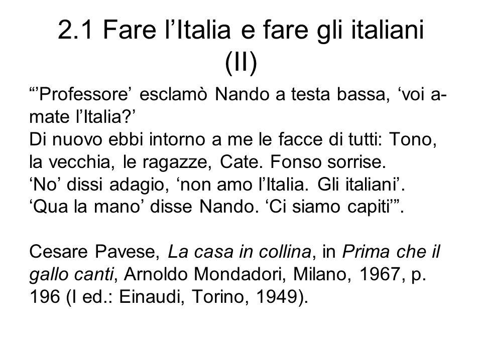 2.1 Fare l'Italia e fare gli italiani (II)