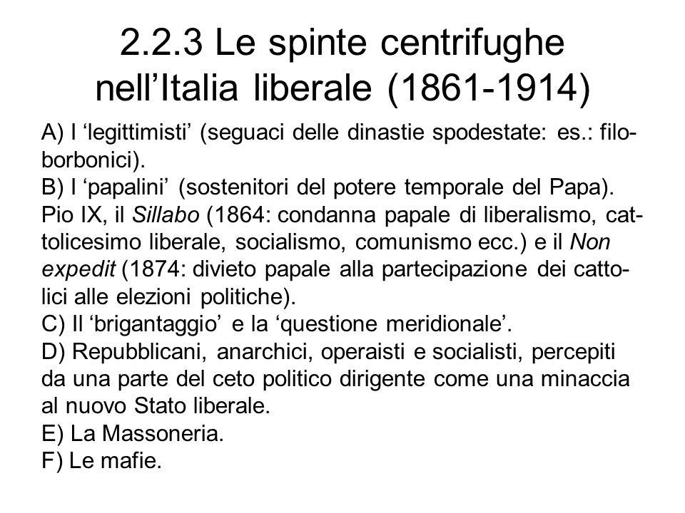 2.2.3 Le spinte centrifughe nell'Italia liberale (1861-1914)