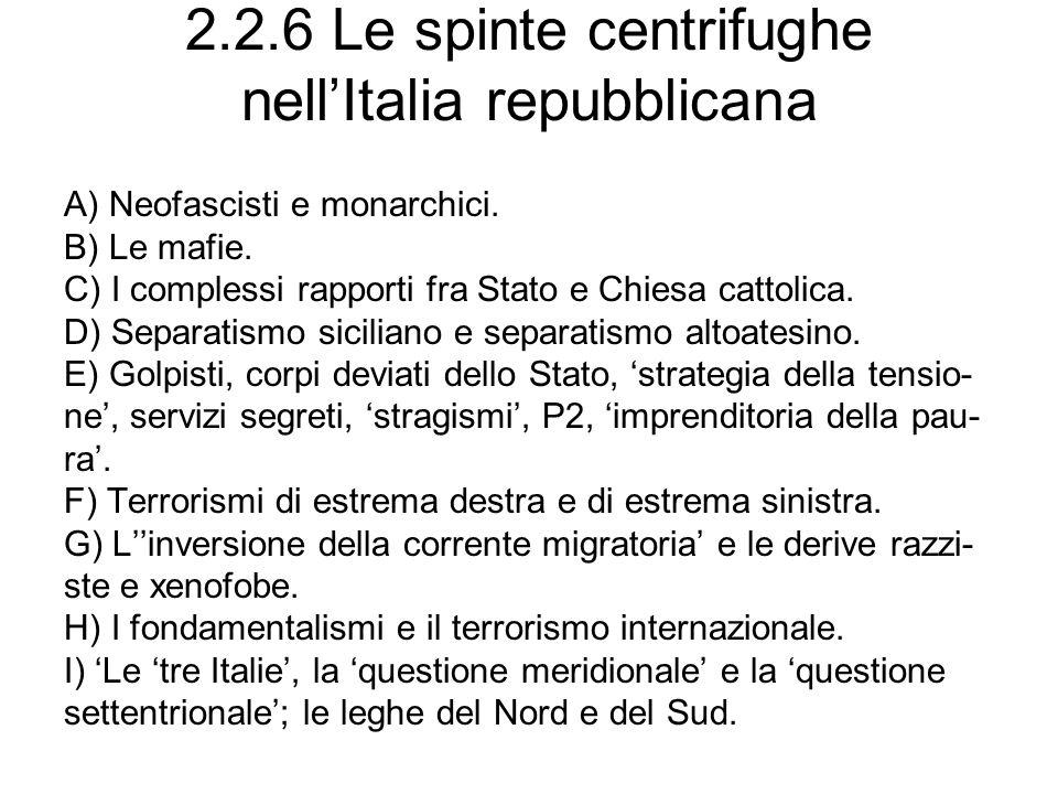 2.2.6 Le spinte centrifughe nell'Italia repubblicana