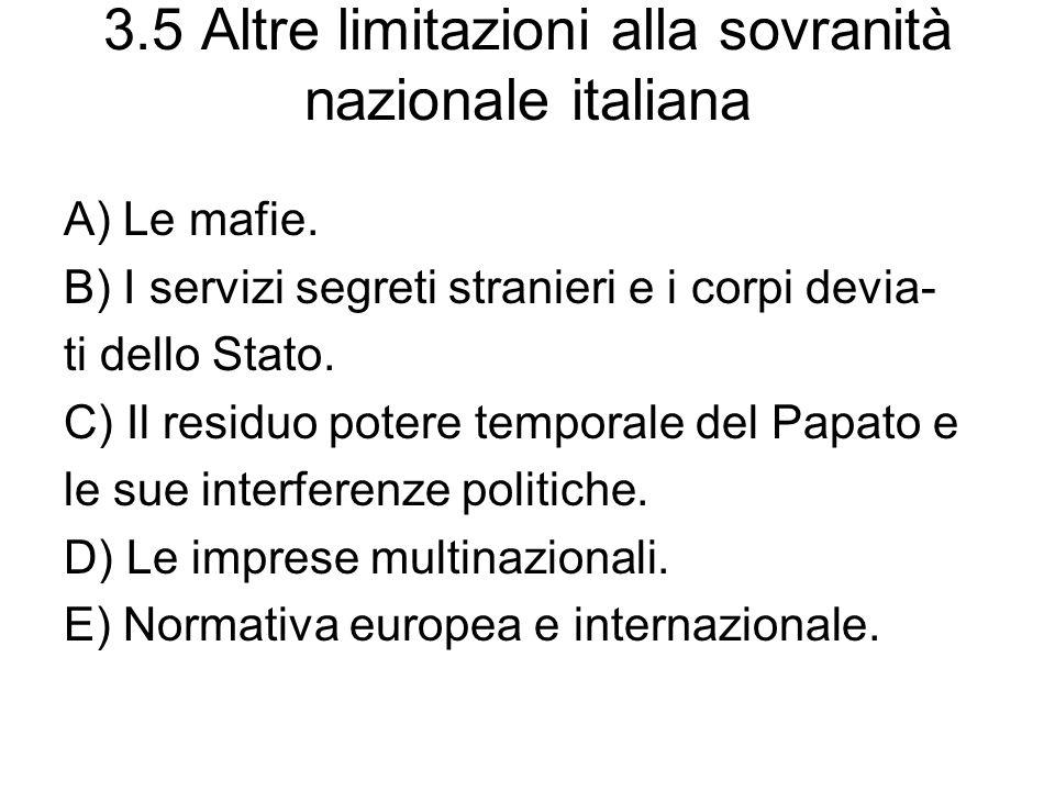 3.5 Altre limitazioni alla sovranità nazionale italiana