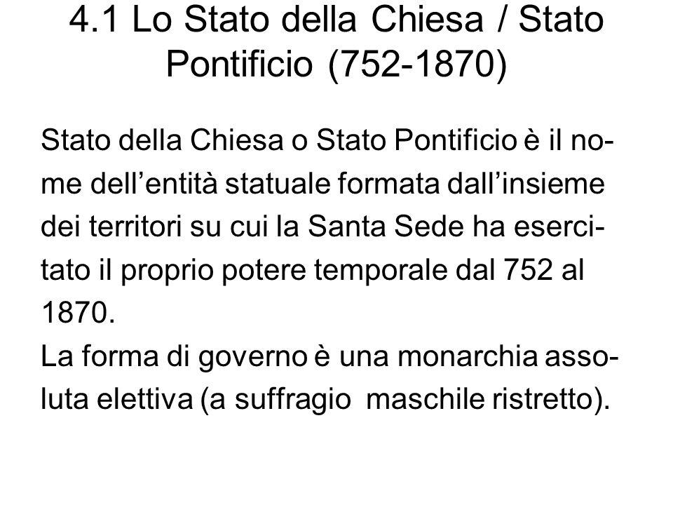 4.1 Lo Stato della Chiesa / Stato Pontificio (752-1870)