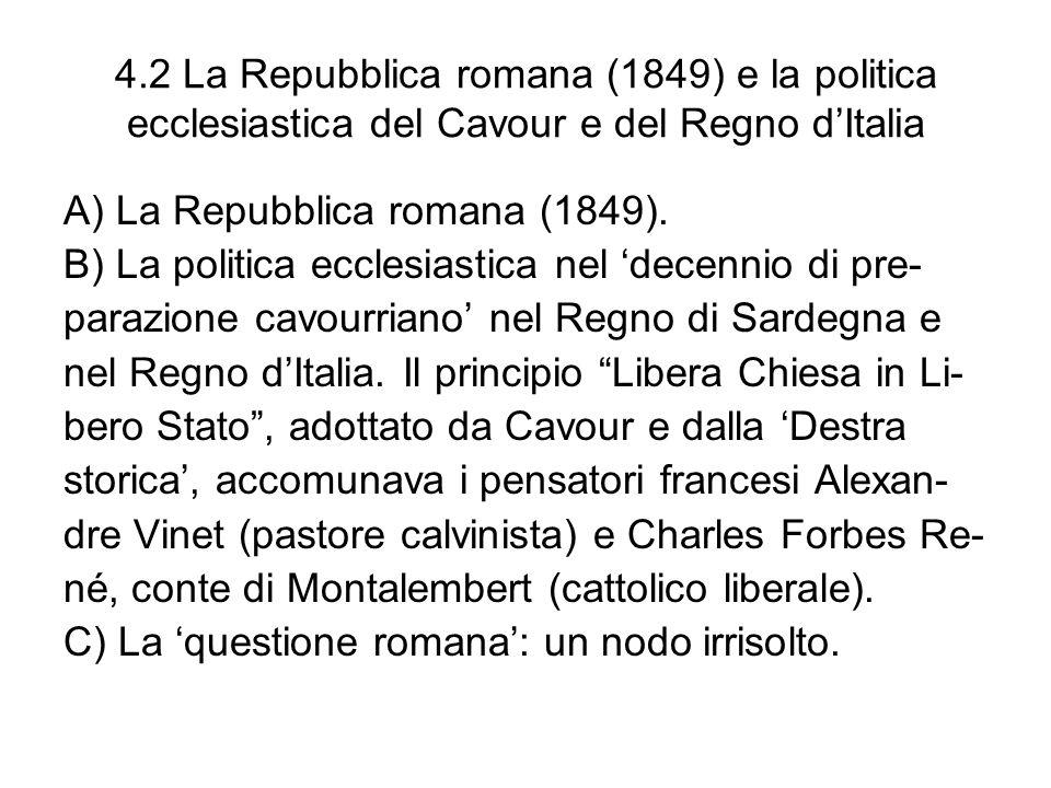 4.2 La Repubblica romana (1849) e la politica ecclesiastica del Cavour e del Regno d'Italia