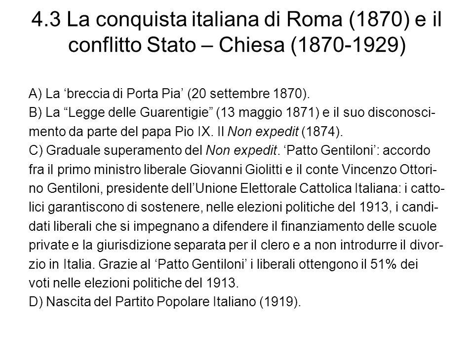 4.3 La conquista italiana di Roma (1870) e il conflitto Stato – Chiesa (1870-1929)