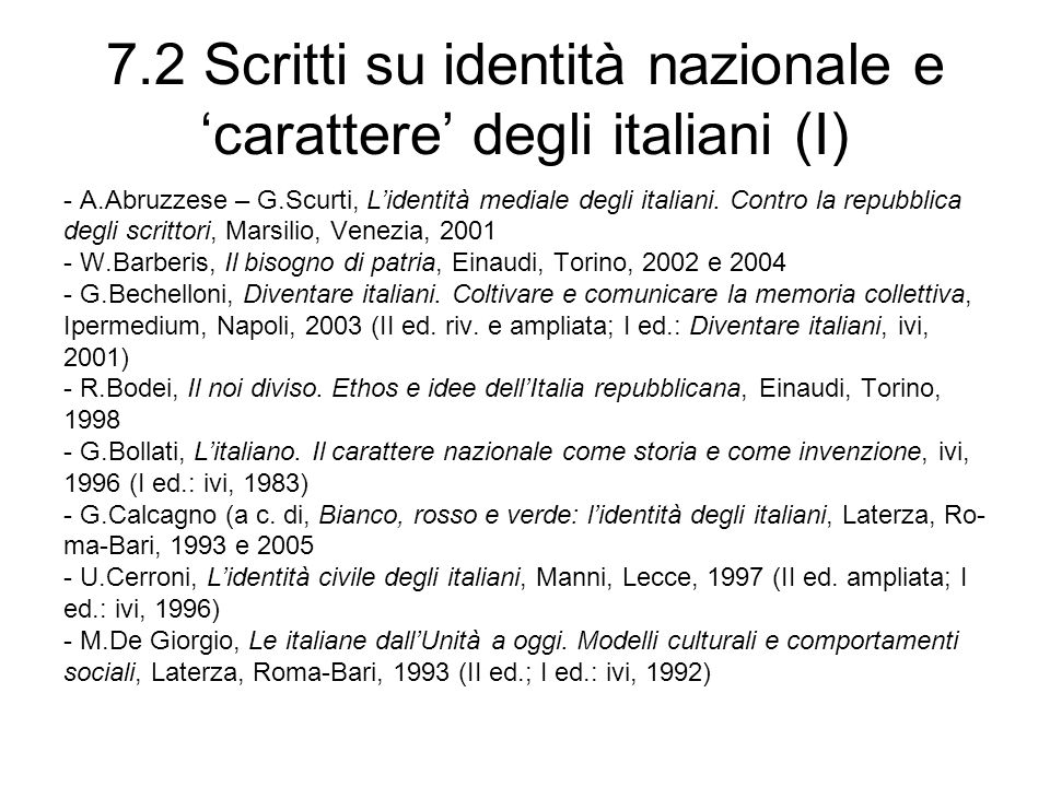 7.2 Scritti su identità nazionale e 'carattere' degli italiani (I)