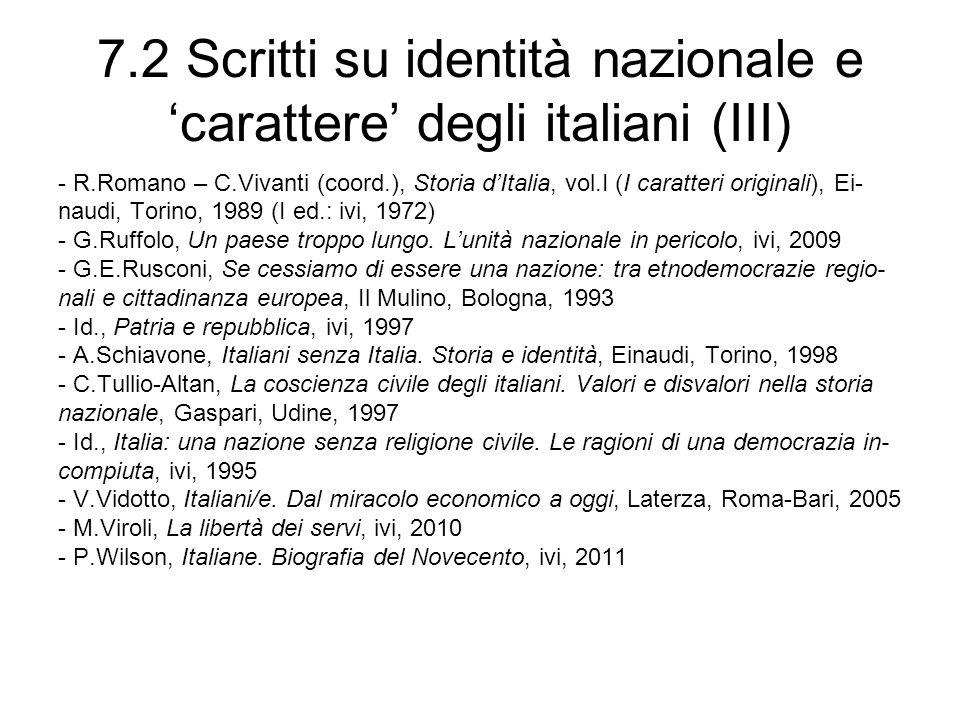 7.2 Scritti su identità nazionale e 'carattere' degli italiani (III)