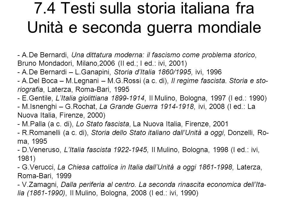 7.4 Testi sulla storia italiana fra Unità e seconda guerra mondiale