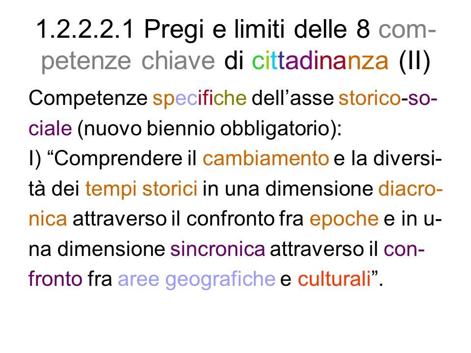 1.2.2.2.1 Pregi e limiti delle 8 com-petenze chiave di cittadinanza (II)
