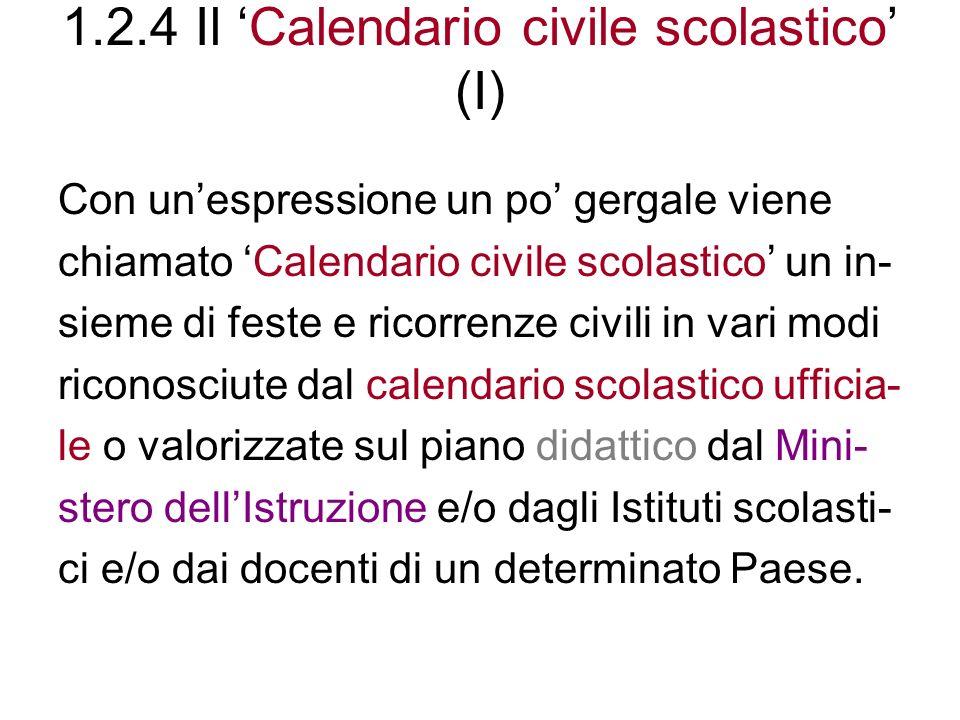 1.2.4 Il 'Calendario civile scolastico' (I)