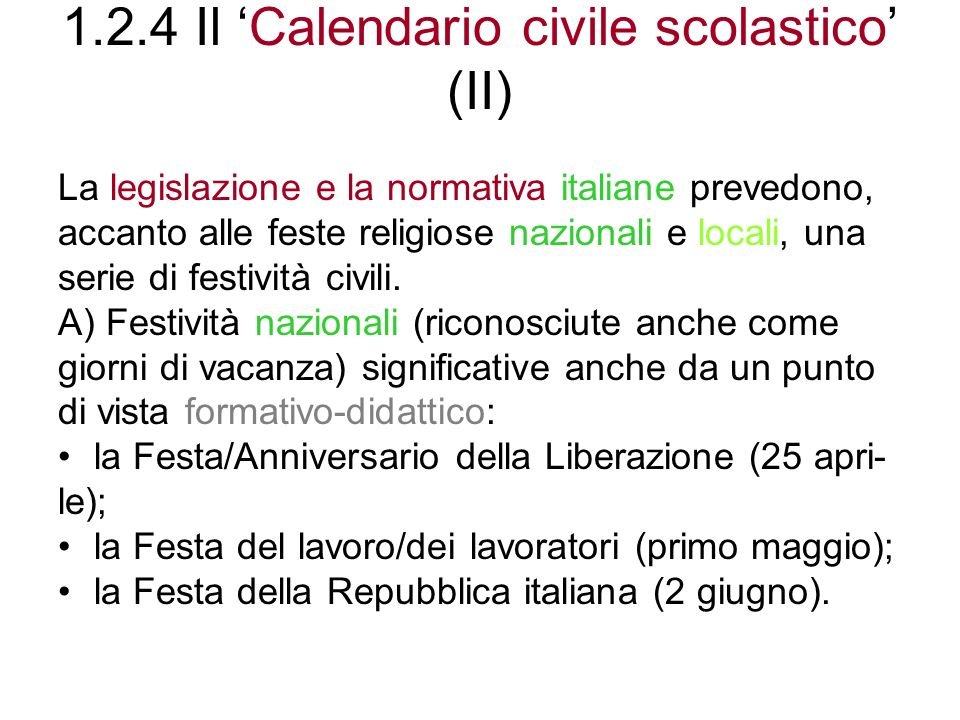 1.2.4 Il 'Calendario civile scolastico' (II)