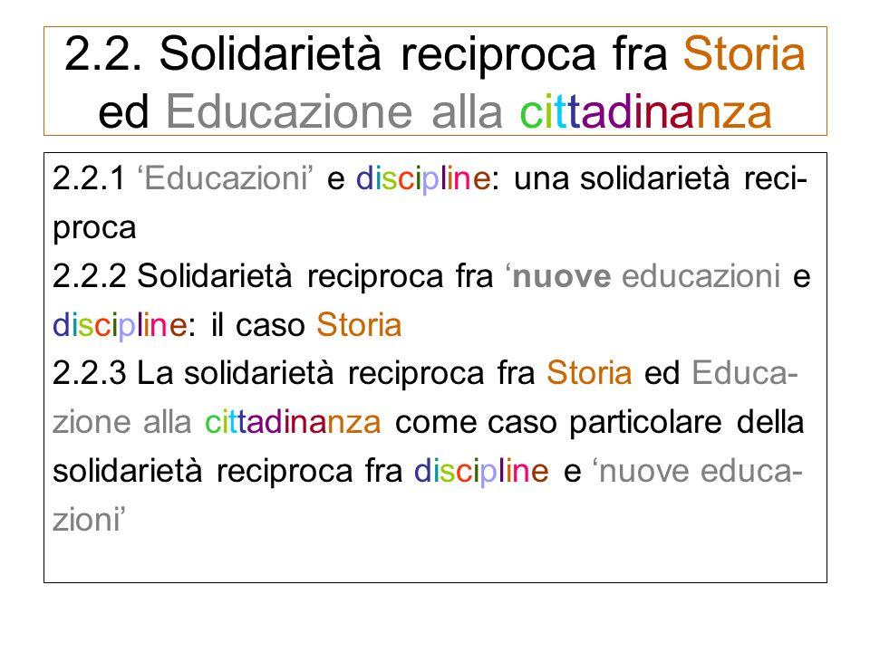 2.2. Solidarietà reciproca fra Storia ed Educazione alla cittadinanza