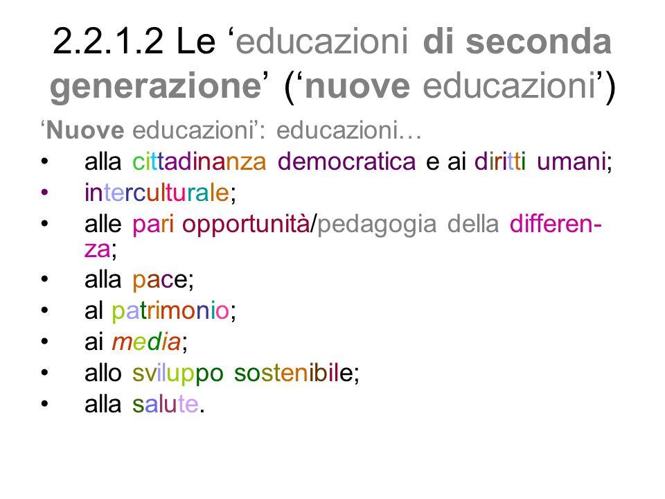 2.2.1.2 Le 'educazioni di seconda generazione' ('nuove educazioni')