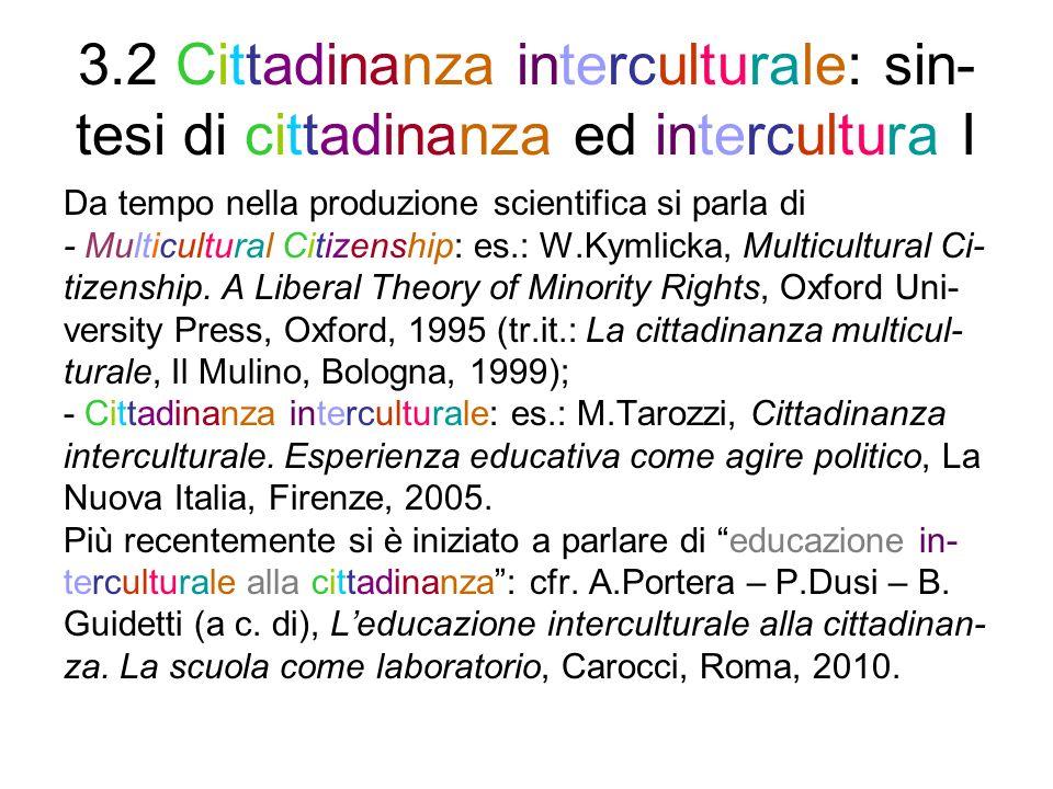 3.2 Cittadinanza interculturale: sin-tesi di cittadinanza ed intercultura I