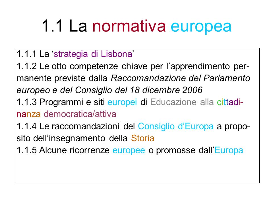 1.1 La normativa europea 1.1.1 La 'strategia di Lisbona'