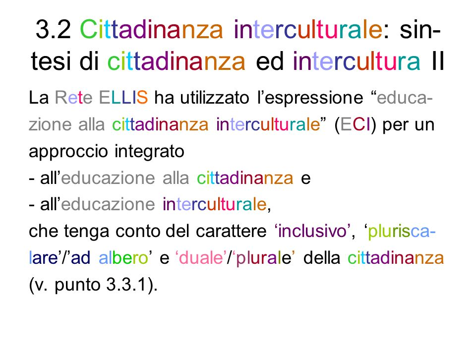 3.2 Cittadinanza interculturale: sin-tesi di cittadinanza ed intercultura II