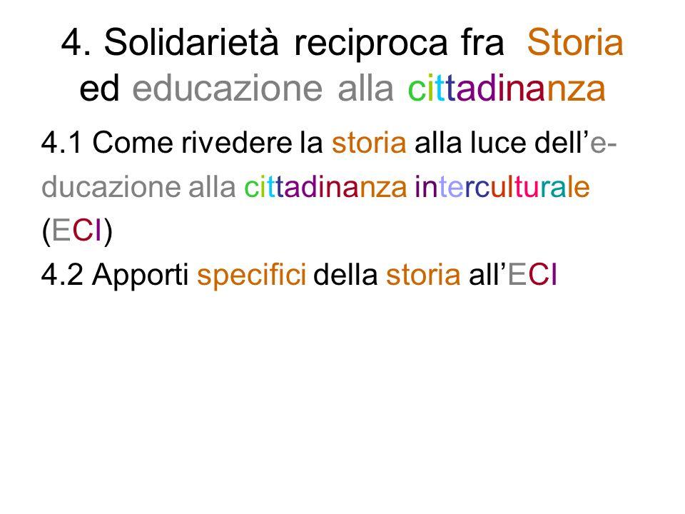 4. Solidarietà reciproca fra Storia ed educazione alla cittadinanza