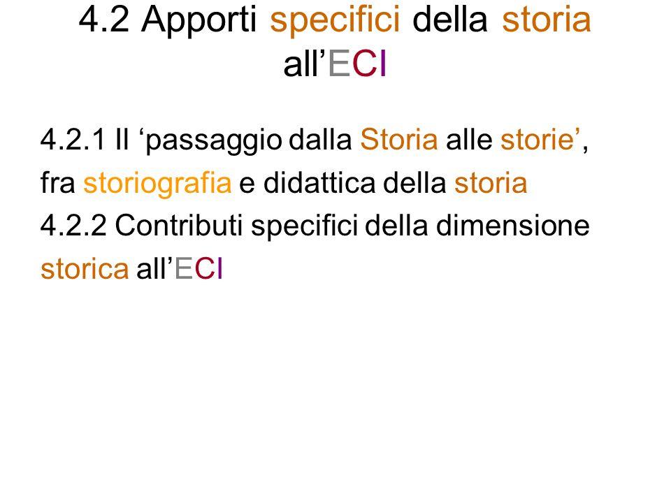 4.2 Apporti specifici della storia all'ECI